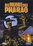 Die Mumie des Pharao