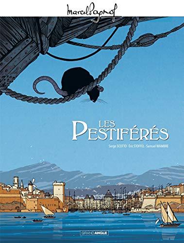 M. Pagnol en BD - Les Pestiférés - Histoire complète par  Serge Scotto, Éric Stoffel