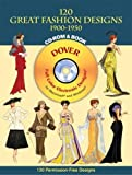 Best Home Fashion 120s - 120 Great Fashion Designs, 1900-1950, CD-ROM and Book Review