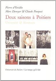 Deux saisons à Poitiers par Pierre D` Ovidio
