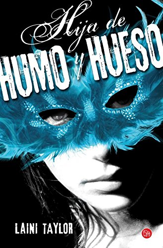Hija de humo y hueso / Daughter of Smoke and Bone par LAINI TAYLOR