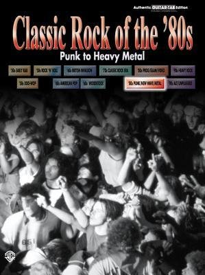 classic-rock-of-the-80s-punk-to-heavy-metal-author-warner-brothers-publications-published-on-august-
