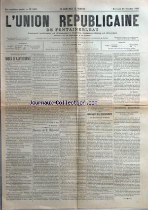 UNION REPUBLICAINE DE FONTAINEBLEAU (L') [No 1691] du 11/10/1893 - CHRONIQUE - VOIX D'AUTOMNE PAR D. DUROZOY - DISCOURS DE M. MILLERAND - CHRONIQUE DE L'ENSEIGNEMENT - LES FOURNITURES SCOLAIRES PAR L. M. - QUESTIONS AGRICOLES - LES ASSURANCES CONTRE LA MORTALITE DU BETAIL EN VENDEE.