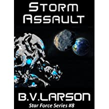 Storm Assault (Star Force Series Book 8)