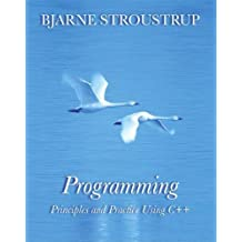 Programming: Principles and Practice Using C++ by Stroustrup, Bjarne (2008) Paperback