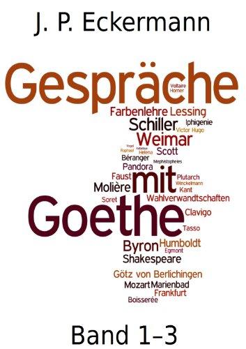 Gespräche mit Goethe (Erweiterte Fassung)