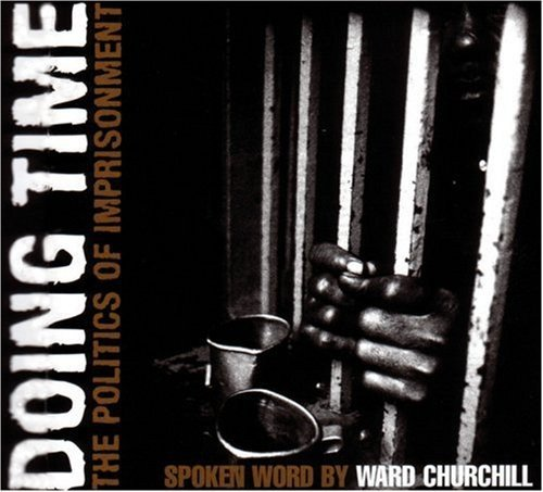 Doing Time: The Politics of Imprisonment (AK Press Audio)