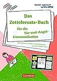 Perfekt organisiert im Kita-Alltag: Das Zettelersatz-Buch für die Tür- und Angel-Kommunikation: Alle Notizen von Eltern und Kolleginnen an einem festen Platz. Kopiervorlagen