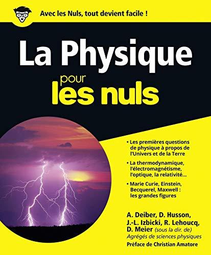 La Physique Pour les Nuls par Dominique MEIER