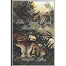 The Jungle Book - Illustrated Edition