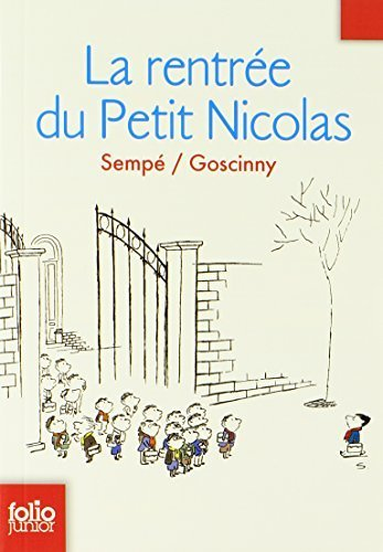 La Rentree du Petit Nicolas (French Edition) by Sempe (2008-05-21)