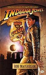 Indiana Jones, tome 2 - Indiana Jones et la Danse des géants de Rob MacGregor
