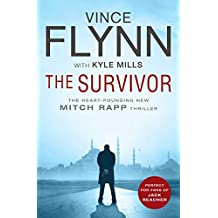 The Survivor: A race against time to bring down terrorists. A high-octane thriller that will keep you guessing. (The Mitch Rapp Series Book 14)