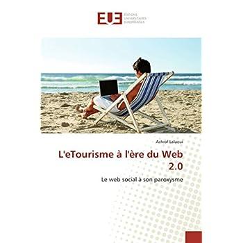 L'eTourisme à l'ère du Web 2.0: Le web social à son paroxysme