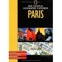 National Geographic Explorer - Paris. Öffnen, aufklappen, entdecken