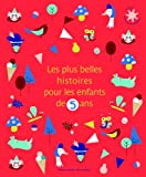 Les plus belles histoires pour les enfants de 5 ans
