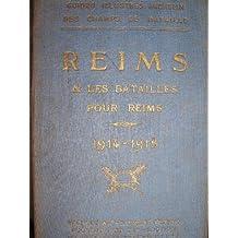 REIMS & les batailles pour Reims 1914-1918.