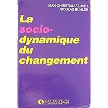 La socio-dynamique du changement