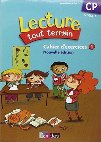 Lecture tout terrain CP Cahier d'exercices n°1 (édition 2010) de Jérome Lurse (Series Editor) ( 23 février 2010 )