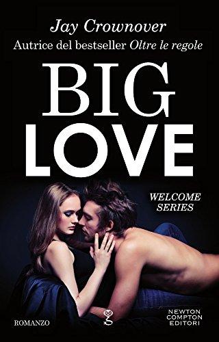Big love. Welcome series