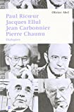"""Afficher """"Paul Ricoeur, Jacques Ellul, Jean Carbonnier, Pierre Chaunu"""""""
