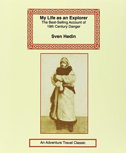 My Life as an Explorer by Sven Hedin (2001-10-01)
