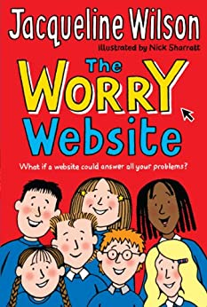 The Worry Website by [Wilson, Jacqueline]