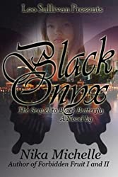 Black Onyx: The Sequel to Black Butterfly