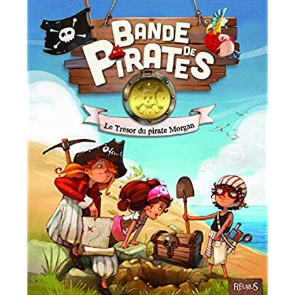Bande de Pirates : Le Trésor du Pirate Morgan