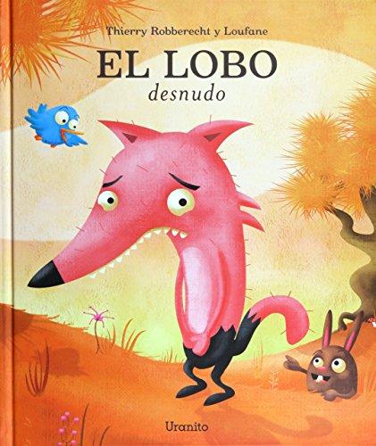 lobo desnudo, El (Album ilustrado)