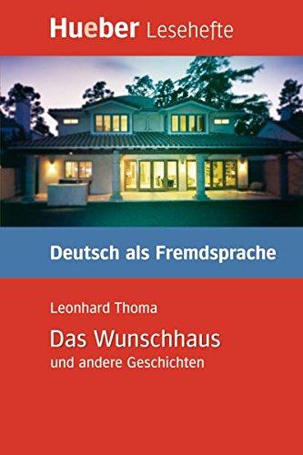 LESEH.B1 Das Wunschhaus. Libro (Lesehefte) por Leonhard Thoma