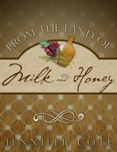 from-the-land-of-milk-and-honey-by-jennifer-cote-2006-09-01