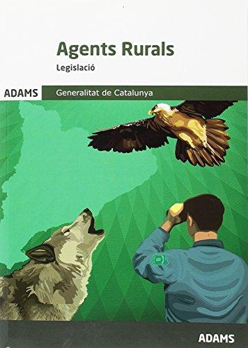 Legislació Agents Rurals. Generalitat de Catalunya por Obra colectiva