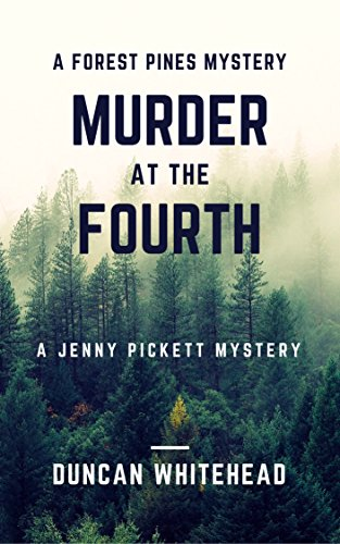 Murder At The Fourth: A Forest Pines Mystery por Duncan Whitehead
