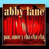 Pan, Amor y Cha Cha Cha by Abbe Lane