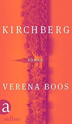 Buchseite und Rezensionen zu 'Kirchberg: Roman' von Verena Boos