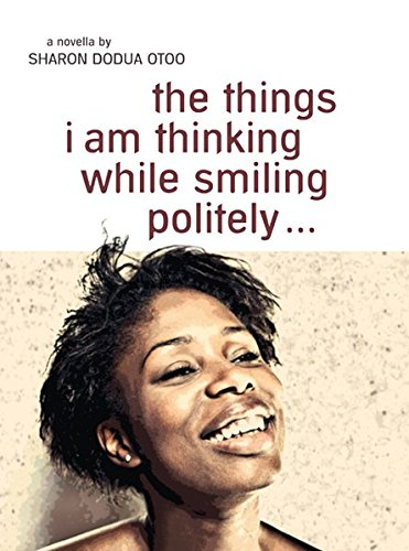 the things i am thinking while smiling politely: Novella in englischer Sprache (Englischer Sprache)
