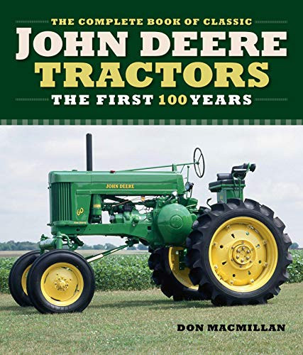 Johnny Popper (Complete Book of Classic John Deere Tractors: The First 100 Years)