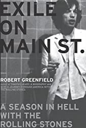 Exile on Main Street: A Season in Hell with the Rolling Stones by Robert Greenfield (2008-02-12)
