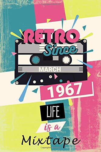 Retro Since March 1967: Retro Vintage Vinyl Disc Journal to offer as a Birthday Gift Idea or as an appreciation gift to DJ or disc ... tapes and cassette tapes for Women And Men anniversary