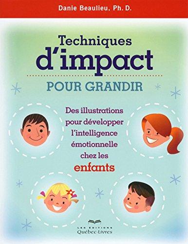 techniques-dimpact-pour-grandir-des-illustrations-pour-developper-intell-emotionnelle-chez-enfants