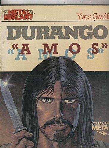Metal numero 25: Durango: Amos