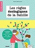 Les règles écologiques de la famille - Conseils green à suivre à la maison pour agir pour la planète ! (Bien vivre ensemble)