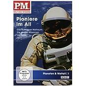 P.M. - Welt des Wissens: Planeten & Weltall 1 - Pioniere im Weltall