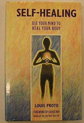 Self Healing by Louis Proto (1990-03-06)