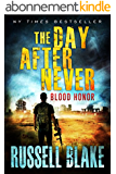 The Day After Never - Blood Honor (Post-Apocalyptic Dystopian Thriller - Book 1) (English Edition)