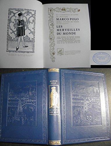 Le livre des merveilles. in-4, relié cuir bleu nuit, tranche supérieure dorée, les deux plats de couverture ont un joli décor estampé à froid, dos orné. 177pp. par Marco Polo