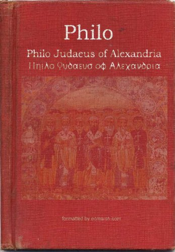 The Works of Philo Judaeus of Alexandria (English Edition)