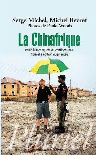 La Chinafrique par Michel Beuret
