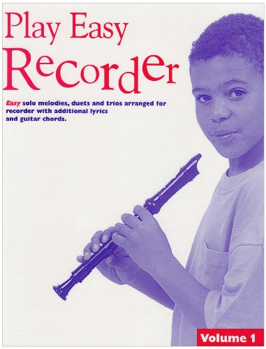Play Easy Recorder Volume 1: Noten für Blockflöte, Buch